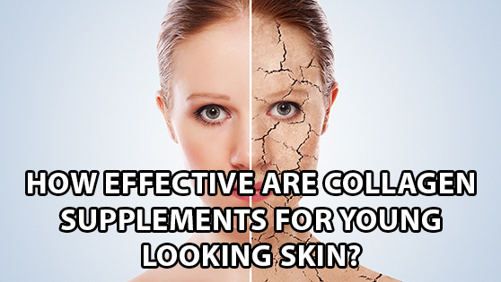 HOW-EFFECTIVE-ARE-COLLAGEN-SUPPLEMENTS-FOR-YOUNG-LOOKING-SKIN